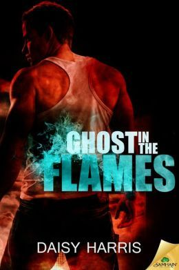 Ghost in the Flames by Daisy Harris