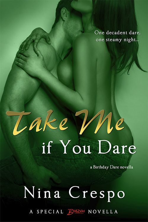 Take Me if You Dare by Nina Crespo
