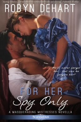 For Her Spy Only by Robyn DeHart