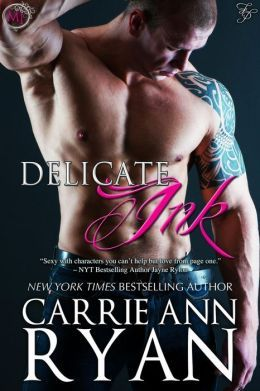 Delicate Ink by Carrie Ann Ryan