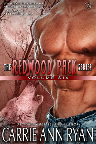 Redwood Pack Series, Vol. 6 by Carrie Ann Ryan