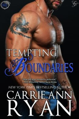 Tempting Boundaries by Carrie Ann Ryan