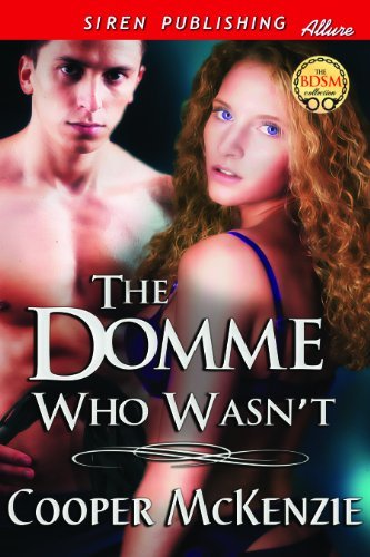 THE DOMME WHO WASN'T
