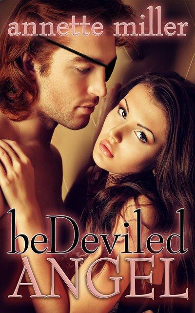 Bedeviled Angel by Annette Miller