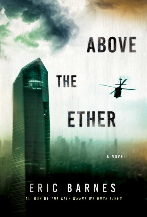 Above the Ether by Eric Barnes