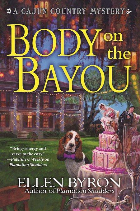 Body On The Bayou by Ellen Byron