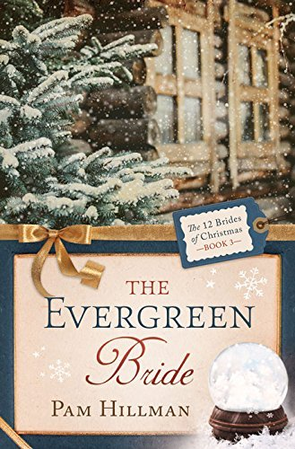 The Evergreen Bride by Pam Hillman
