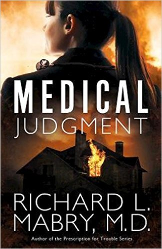 Medical Judgment by Richard L. Mabry