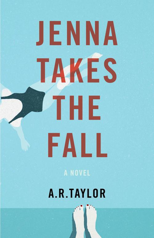 Jenna Takes The Fall by A.R. Taylor