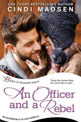 An Officer and a Rebel by Cindi Madsen