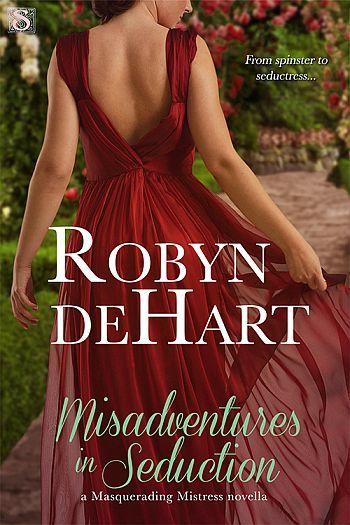 Misadventures in Seduction by Robyn DeHart