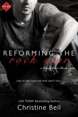 Reforming the Rock Star by Christine Bell