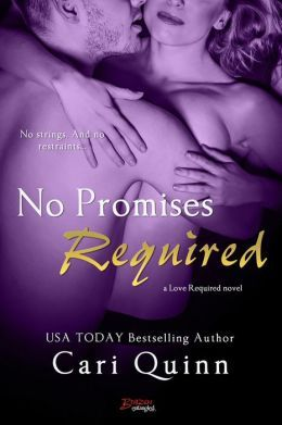 No Promises Required by Cari Quinn
