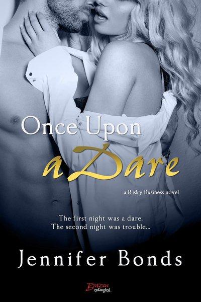 Once Upon A Dare by Jennifer Bonds