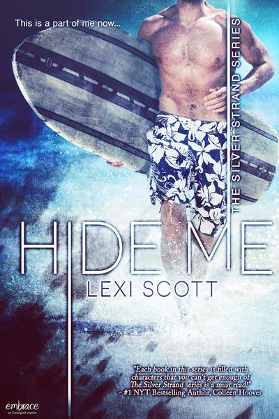 Hide Me by Lexi Scott