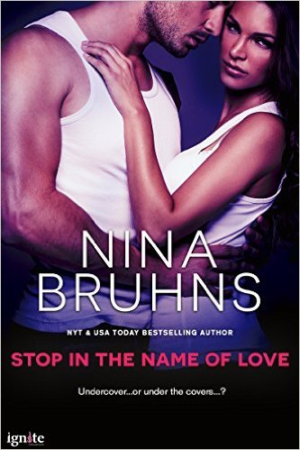 Stop in the Name of Love by Nina Bruhns