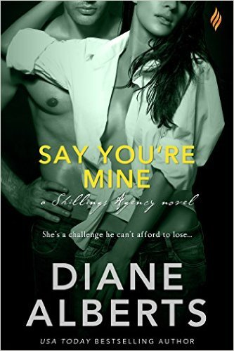Say Your Mine by Diane Alberts