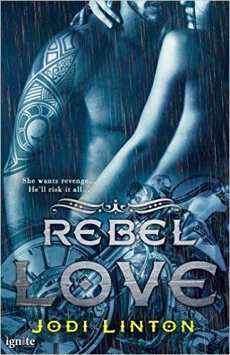 Rebel Love by Jodi Linton