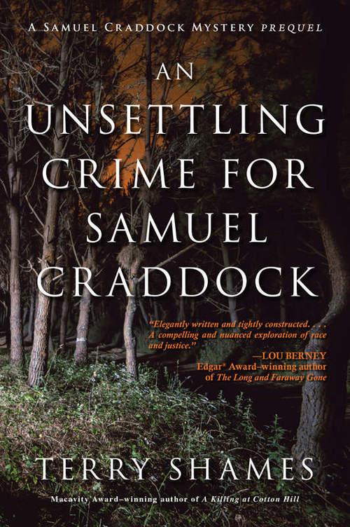 THE UNSETTLING CRIME FOR SAMUEL CRADDOCK