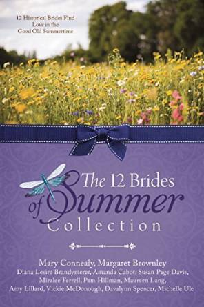 The 12 Brides of Summer Collection by Davalynn Spencer