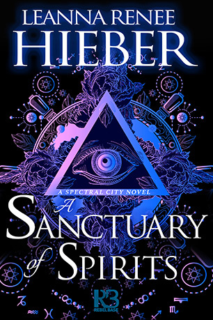 A Sanctuary of Spirits by Leanna Renee Hieber