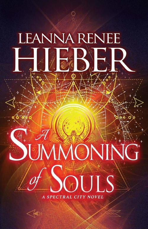 A Summoning of Souls by Leanna Renee Hieber