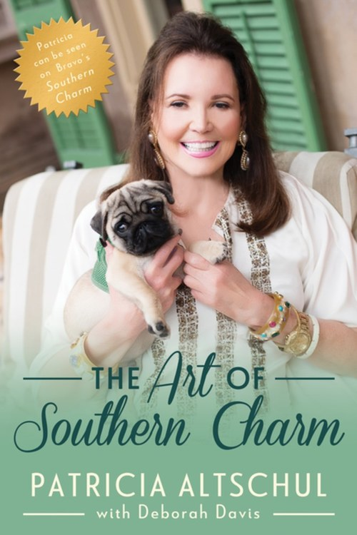 The Art of Southern Charm by Patricia Altschul