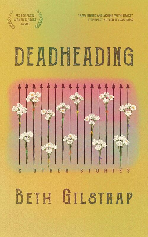 Deadheading and Other Stories