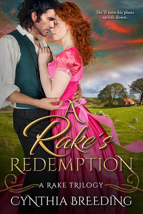 A Rake's Redemption by Cynthia Breeding