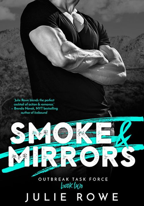 Smoke & Mirrors by Julie Rowe