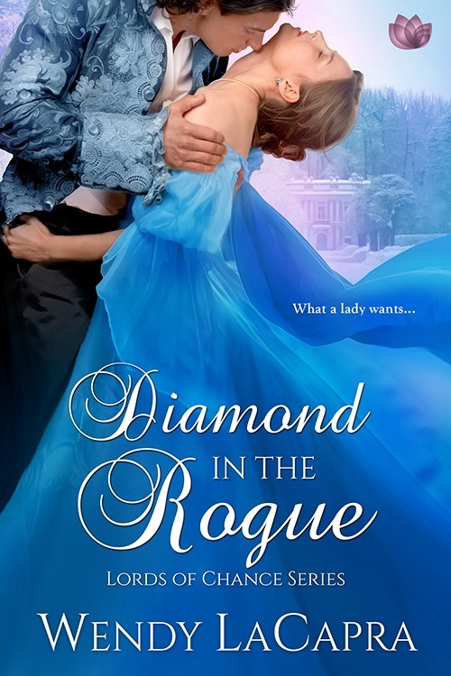 Diamond in the Rogue by Wendy LaCapra