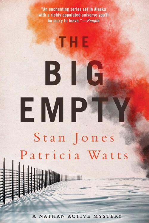 The Big Empty by Stan Jones
