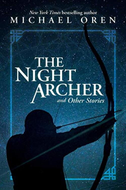 The Night Archer: and Other Stories