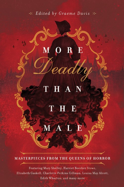 More Deadly than the Male by Graeme Davis