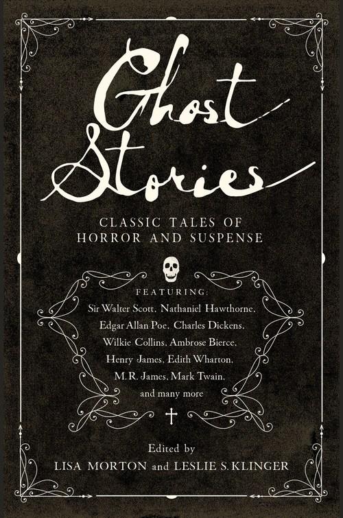Ghost Stories by Leslie S. Klinger