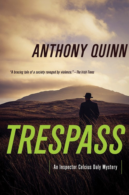 Trespass by Anthony Quinn