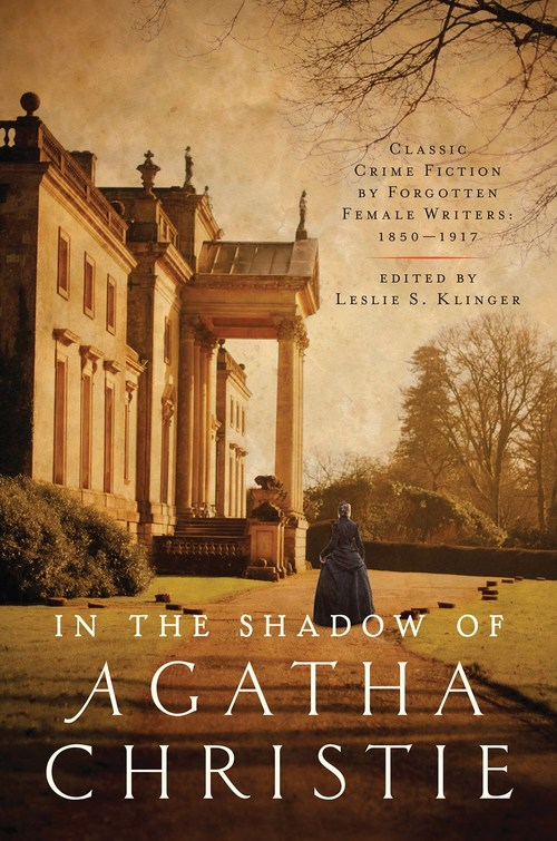 In the Shadow of Agatha Christie by Leslie S. Klinger