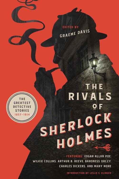 The Rivals of Sherlock Holmes by Graeme Davis
