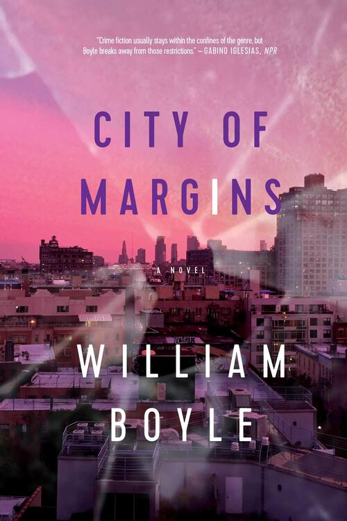City of Margins by William Boyle