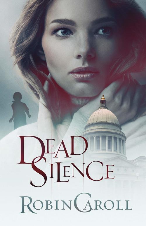Dead Silence by Robin Caroll