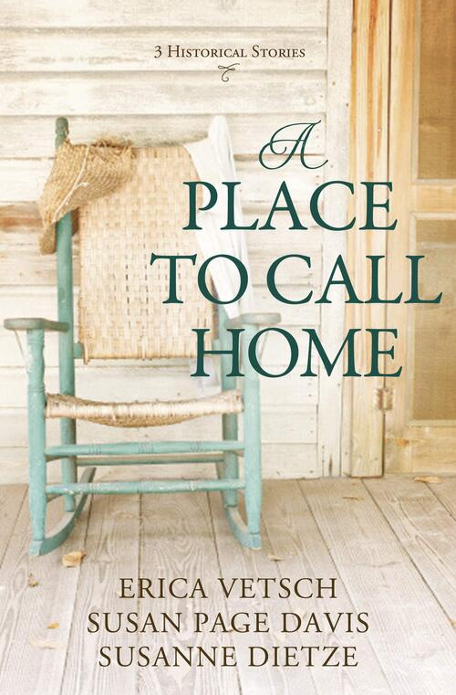 A Place to Call Home by Susan Page Davis