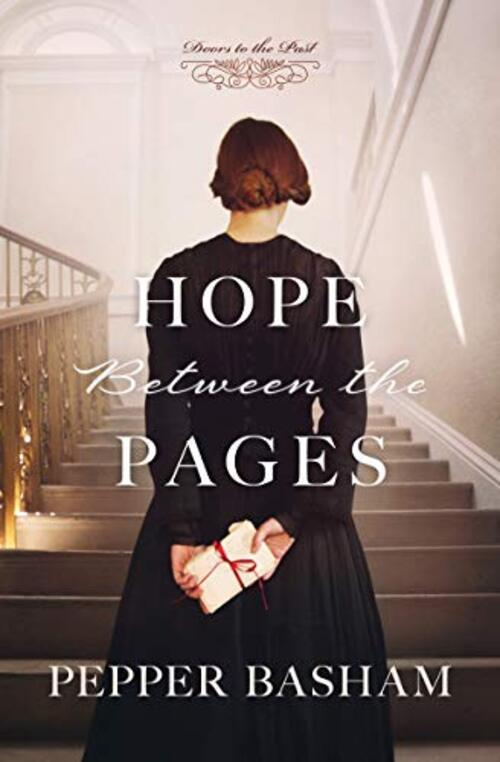 Hope Between the Pages by Pepper Basham