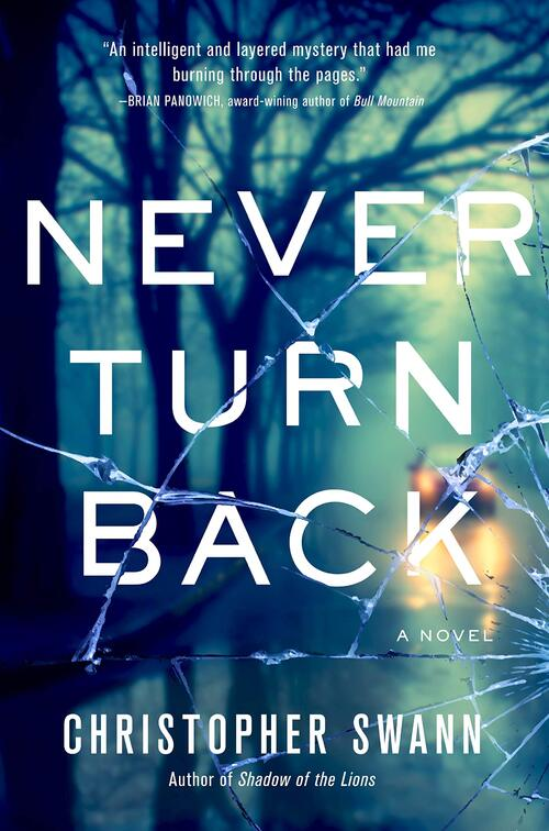 Never Turn Back by Christopher Swann