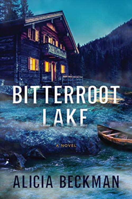 Bitterroot Lake by Alicia Beckman