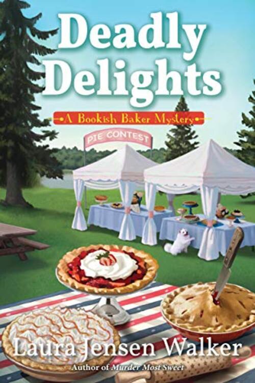 Deadly Delights by Laura Jensen Walker