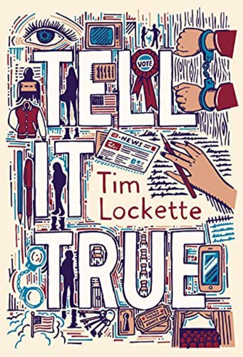 Tell It True by Tim Lockette