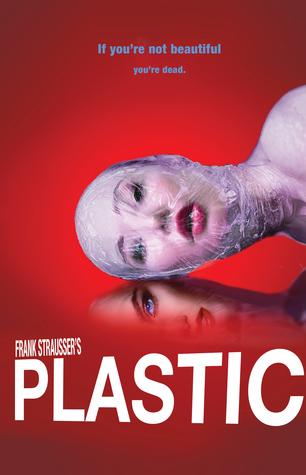Plastic by Frank Strausser
