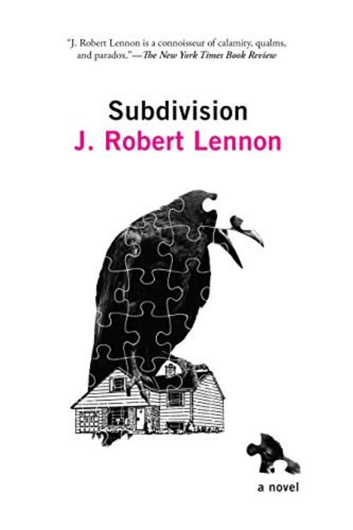 Subdivision by J. Robert Lennon