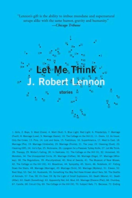 Let Me Think by J. Robert Lennon