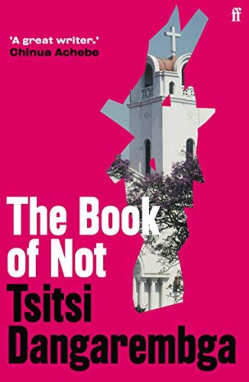 The Book of Not by Tsitsi Dangarembga